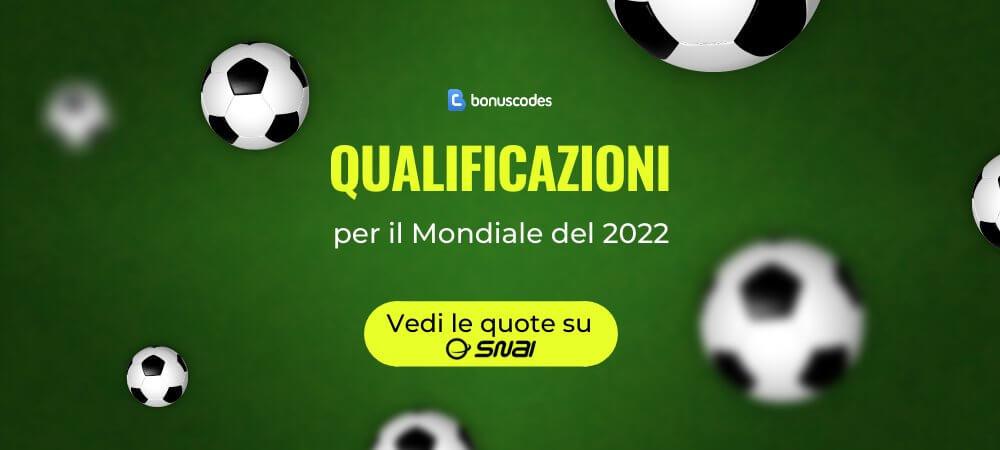 Quote Scommesse Qualificazioni Mondiali 2022