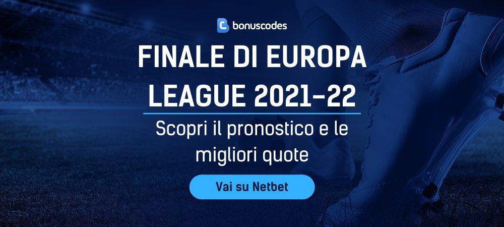 Quote Finale di Europa League 2022